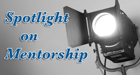 Spotlight on Mentorship