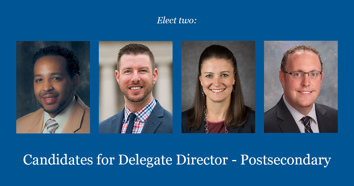 Candidates For Delegate Director – Postsecondary 2017-2018